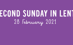 Second Sunday in Lent - 2021